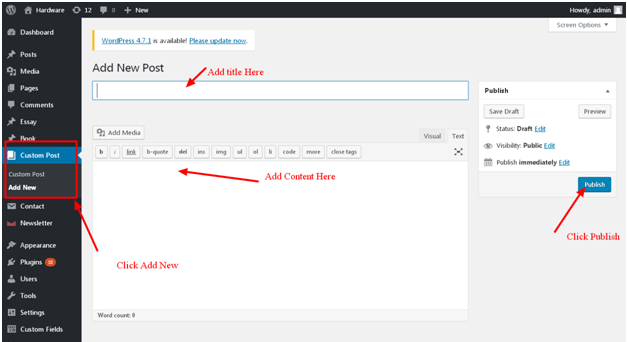 Add a new custom post by clicking on Add New in the Custom Post menu.