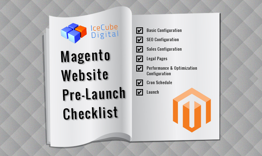 Magento Website Pre-Launch Checklist