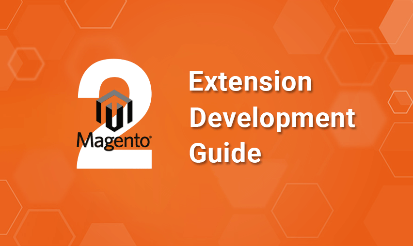 Magento 2 Module Development - Step By Step Guide