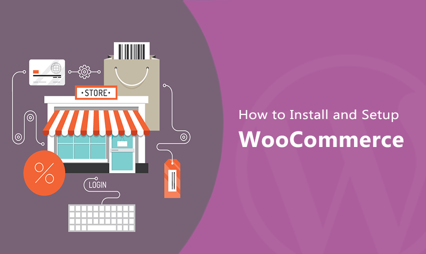 How to Install and Setup WooCommerce in Wordpress - Step by Step Guide