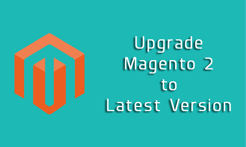 How to Upgrade Magento 2 Website to Latest Version
