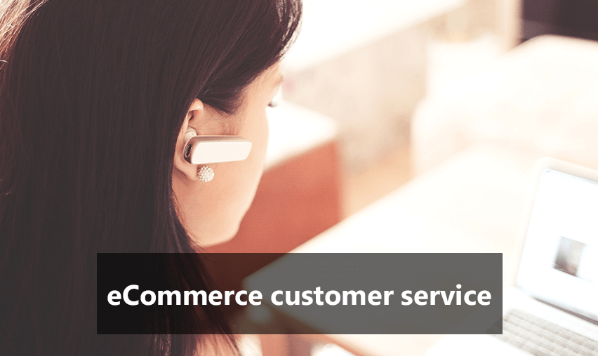 How to Provide Good Customer Service in eCommerce?