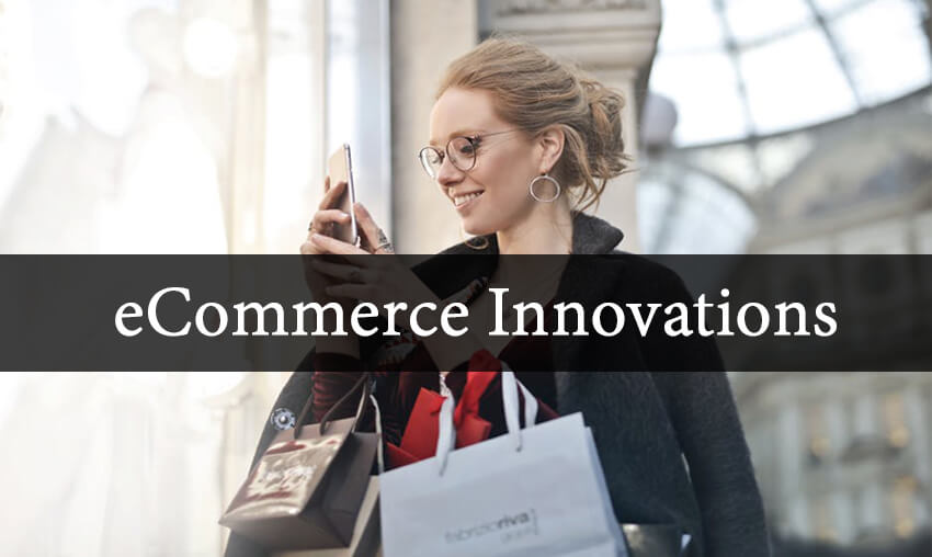 Top eCommerce Innovations You Should Know About