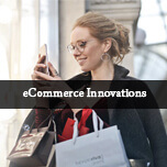 Top eCommerce Innovations