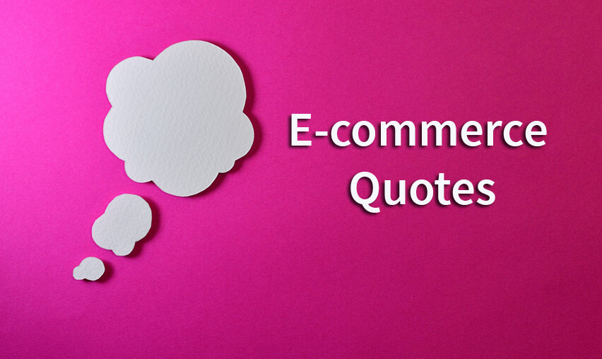 Best E-commerce Quotes to Keep You Motivated