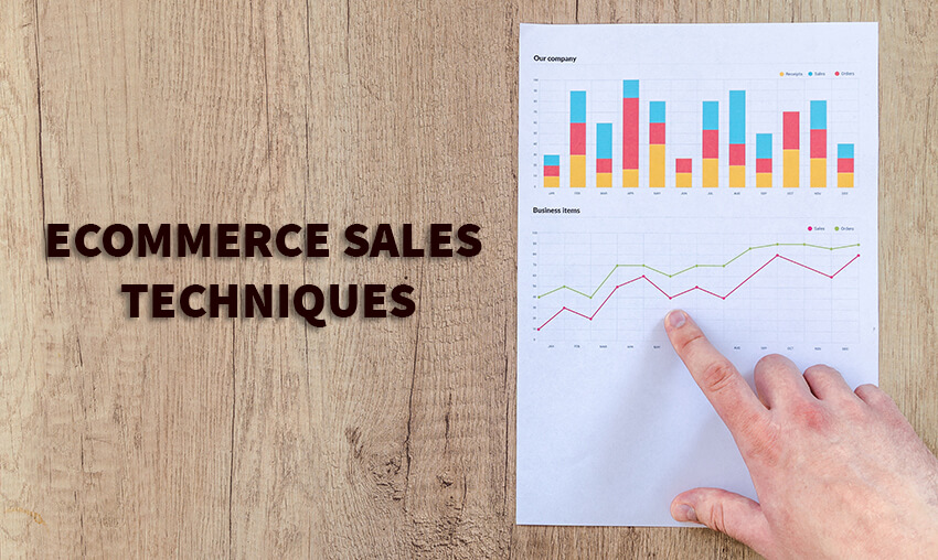 Best eCommerce Sales Techniques that Work Like a Charm
