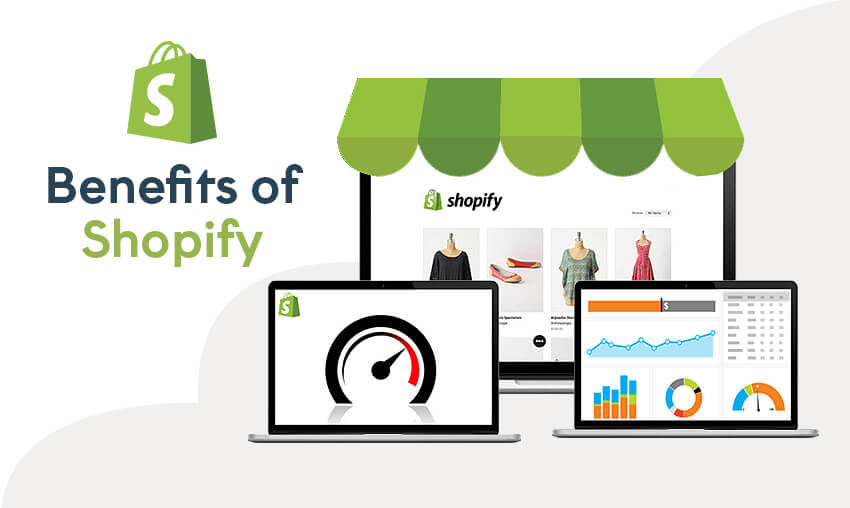 Top Benefits of using Shopify for eCommerce