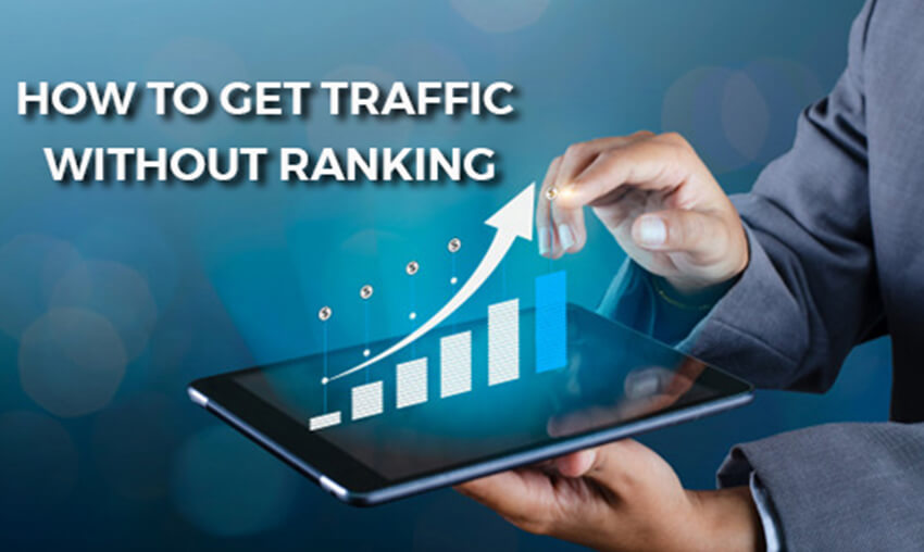 12 Ways to get Organic Traffic Without Ranking your Website